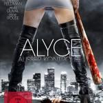 Alyce – Außer Kontrolle (2011)
